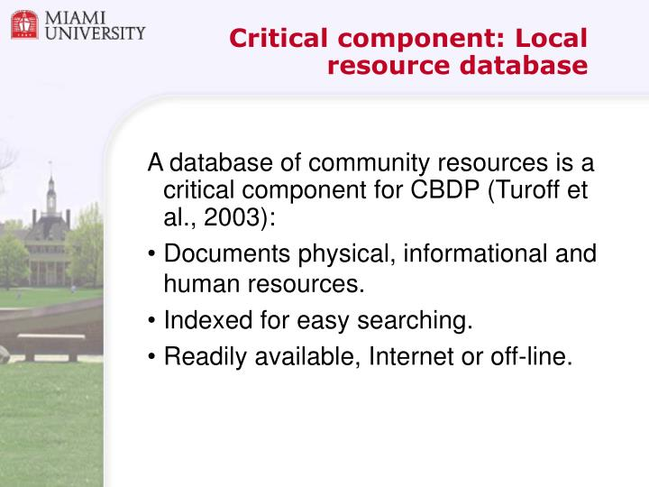 Critical component: Local resource database