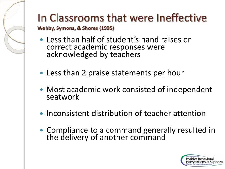 In Classrooms that were Ineffective