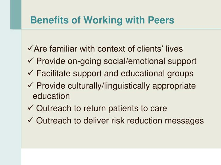 Benefits of Working with Peers