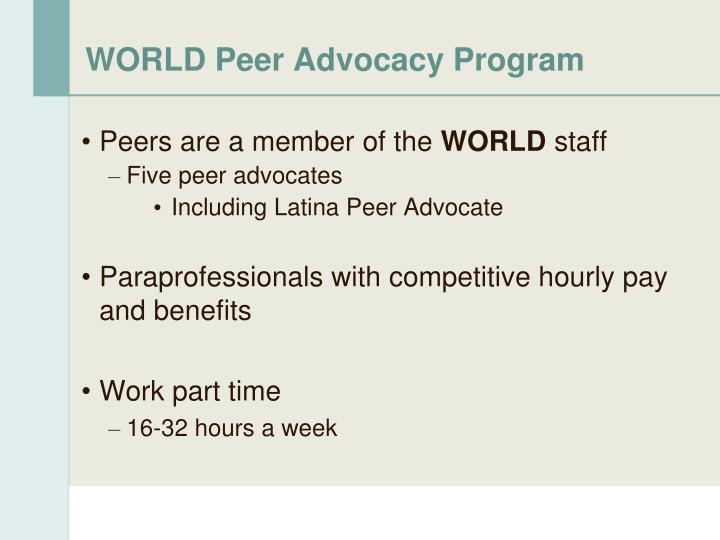 WORLD Peer Advocacy Program