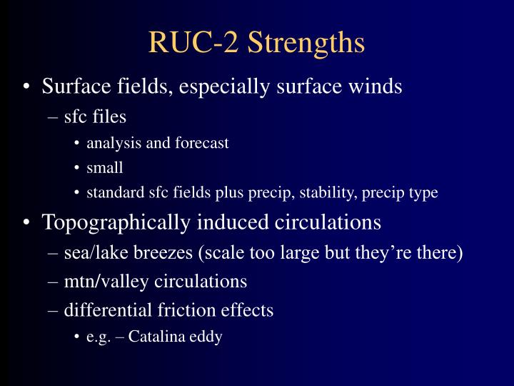 RUC-2 Strengths
