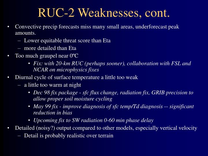 RUC-2 Weaknesses, cont.