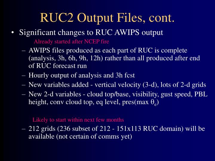 RUC2 Output Files, cont.