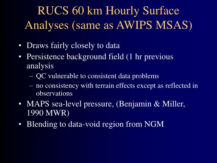 RUCS 60 km Hourly Surface Analyses (same as AWIPS MSAS)