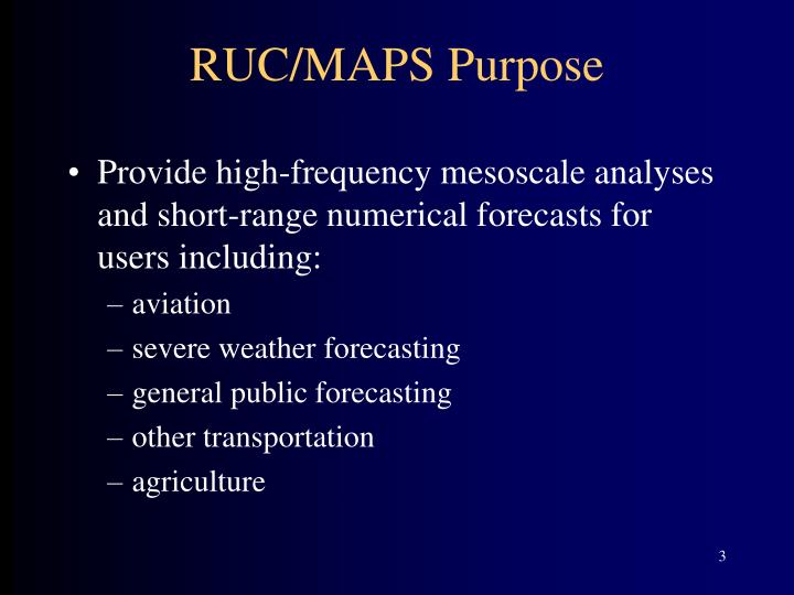 RUC/MAPS Purpose