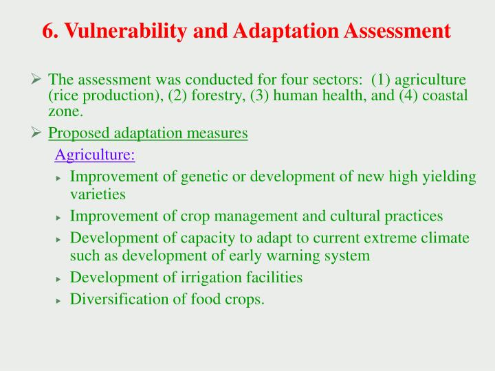 6. Vulnerability and Adaptation Assessment