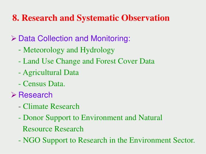 8. Research and Systematic Observation