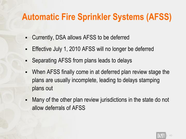 Automatic Fire Sprinkler Systems (AFSS)