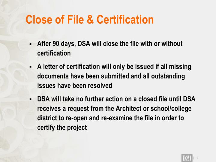 Close of File & Certification