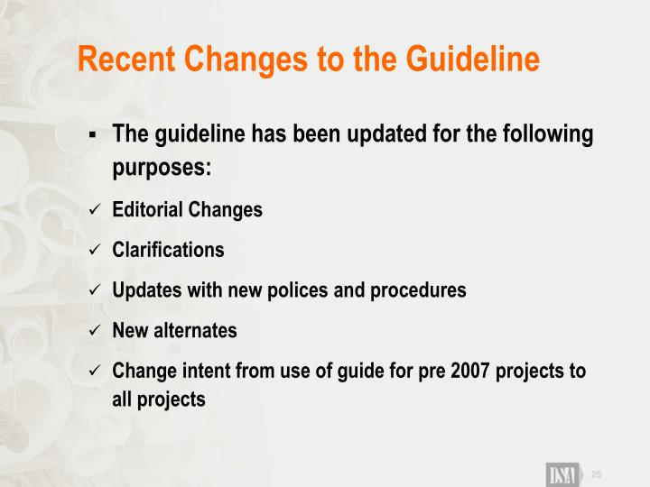 Recent Changes to the Guideline