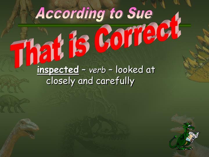 According to Sue