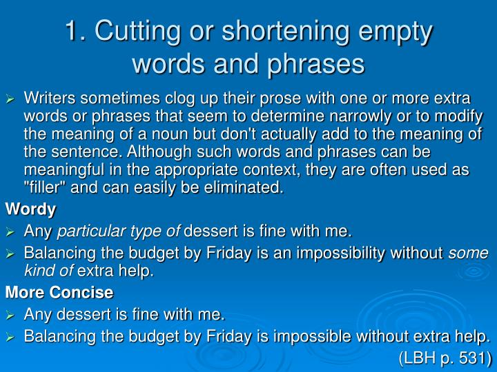 1 cutting or shortening empty words and phrases