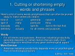 1 cutting or shortening empty words and phrases1