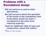 problems with a roundabout design