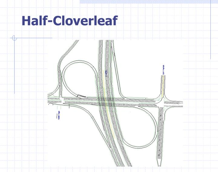 Half-Cloverleaf