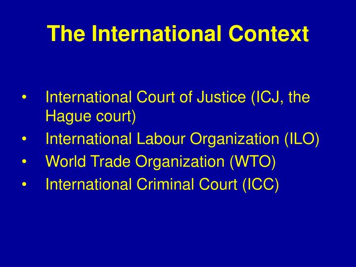 The International Context