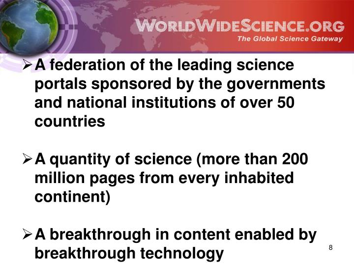 A federation of the leading science portals sponsored by the governments and national institutions of over 50 countries