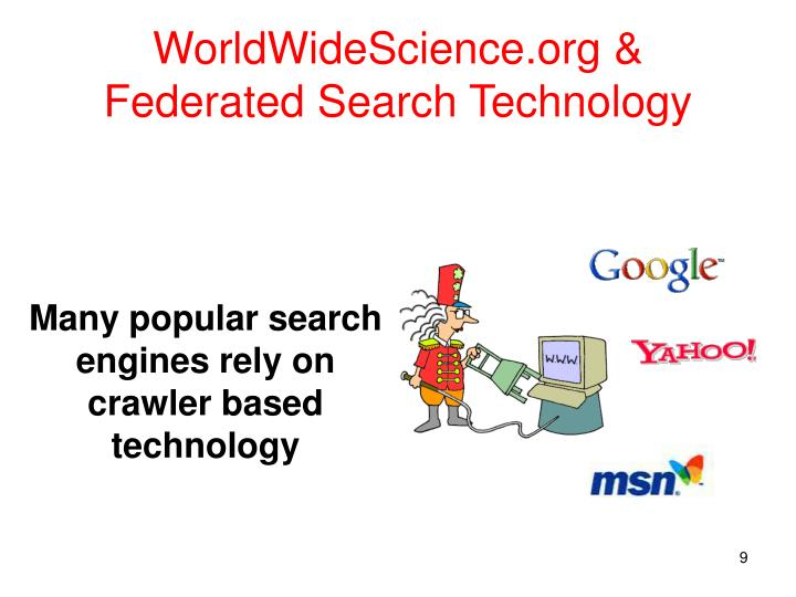 WorldWideScience.org & Federated Search Technology