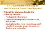 sa government s thinking on environmental impact management