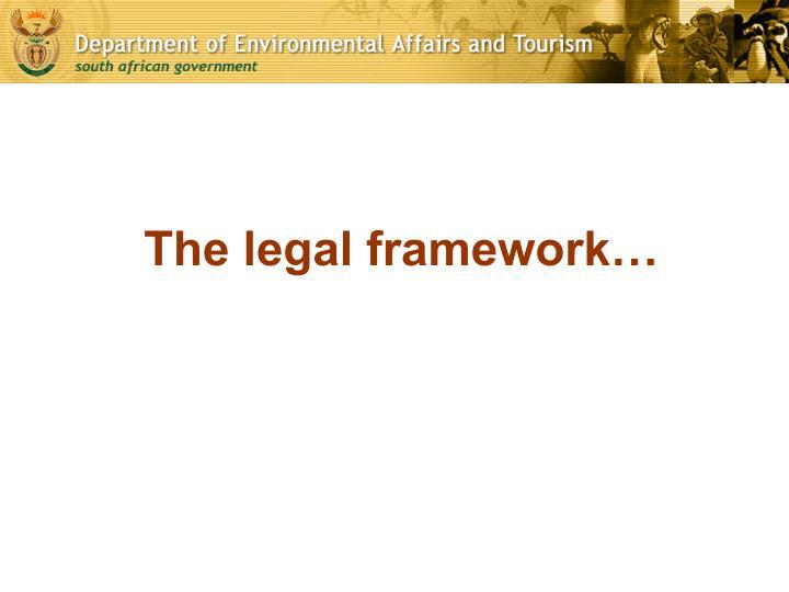 The legal framework…
