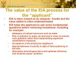 the value of the eia process for the applicant