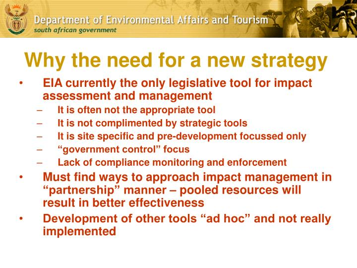 Why the need for a new strategy
