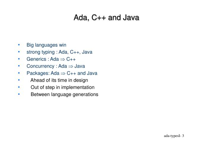 Ada, C++ and Java