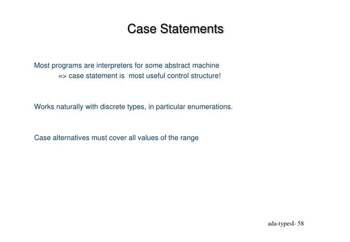 Case Statements