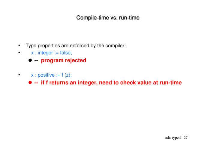 Compile-time vs. run-time