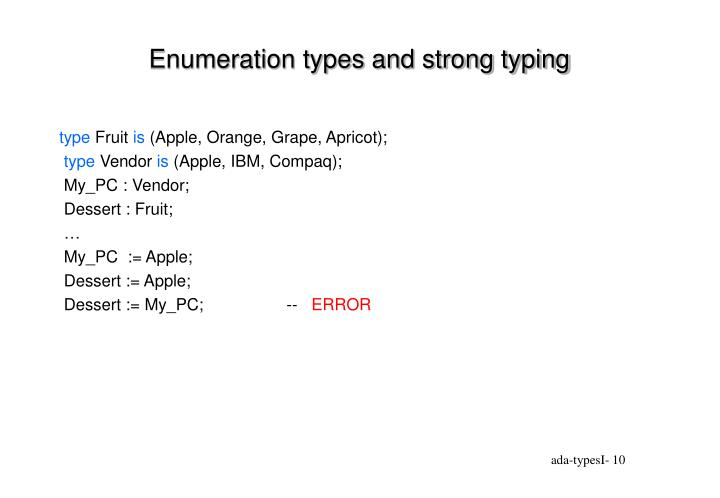 Enumeration types and strong typing