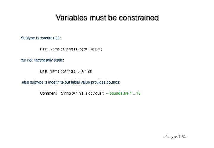 Variables must be constrained