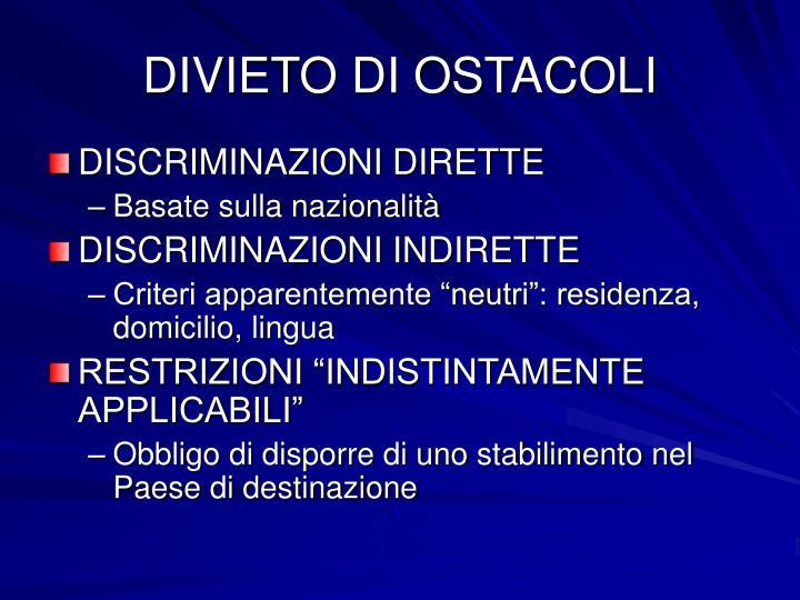 DIVIETO DI OSTACOLI