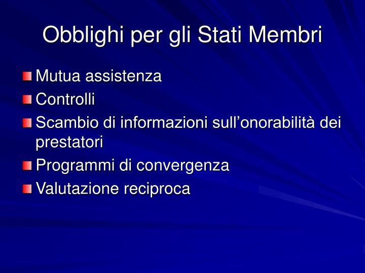 Obblighi per gli Stati Membri