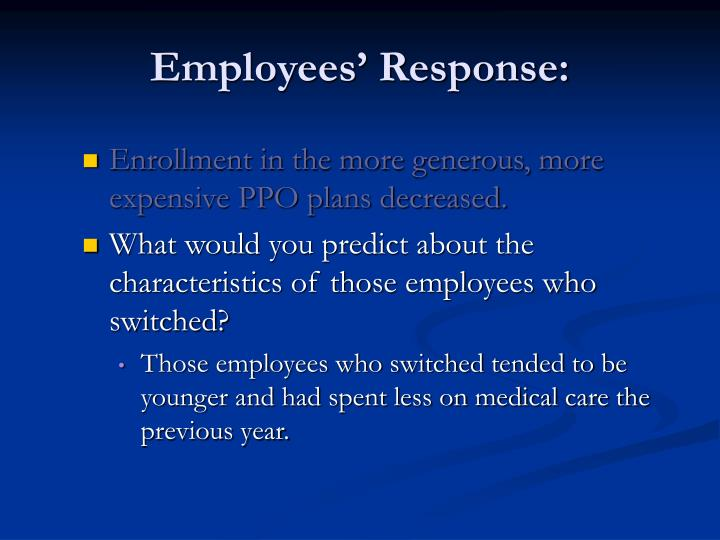 Employees' Response: