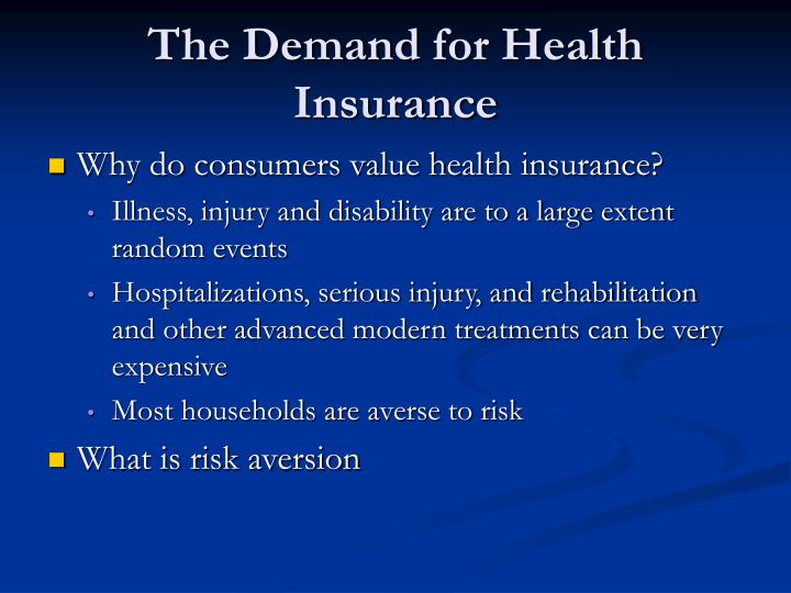 The Demand for Health Insurance