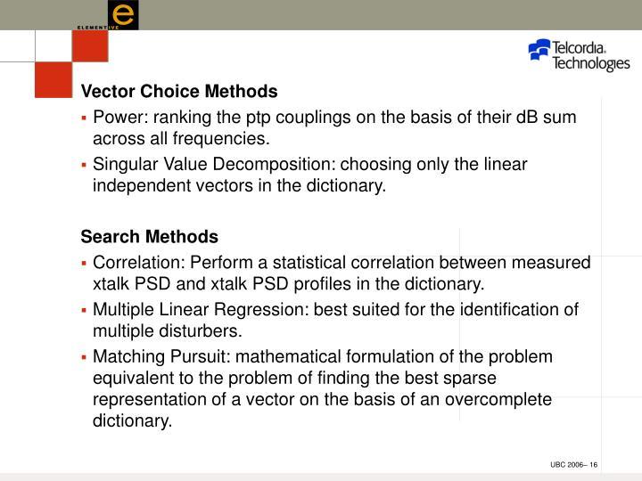 Vector Choice Methods