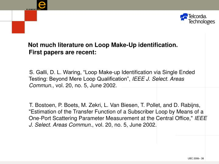 Not much literature on Loop Make-Up identification.