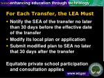 for each transfer the lea must