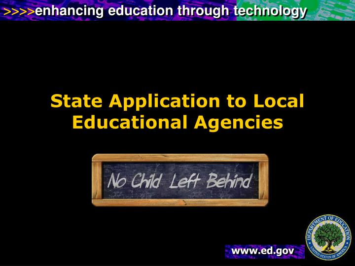 State Application to Local Educational Agencies