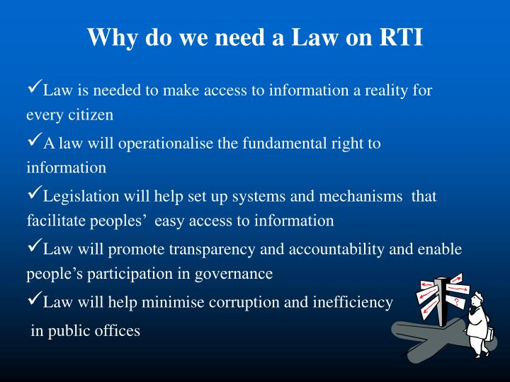 Why do we need a Law on RTI