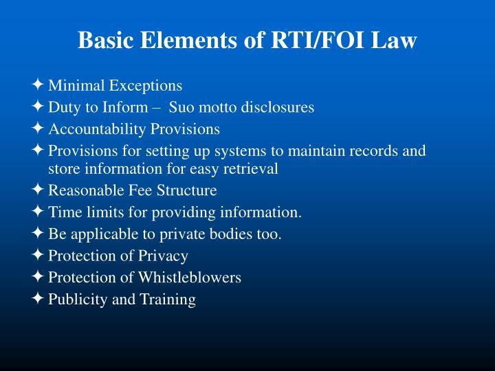 Basic Elements of RTI/FOI Law