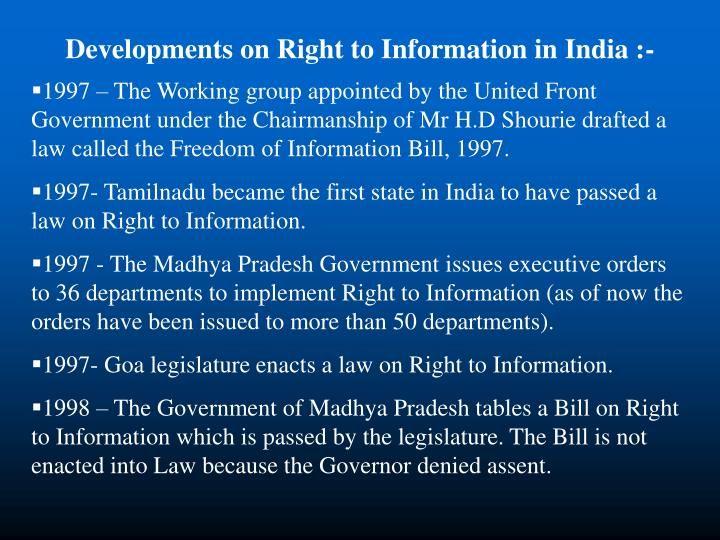 Developments on Right to Information in India :-
