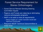 forest service requirement for stereo orthoimagery