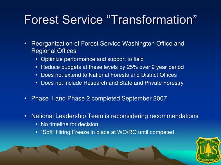 "Forest Service ""Transformation"""