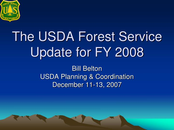 the usda forest service update for fy 2008