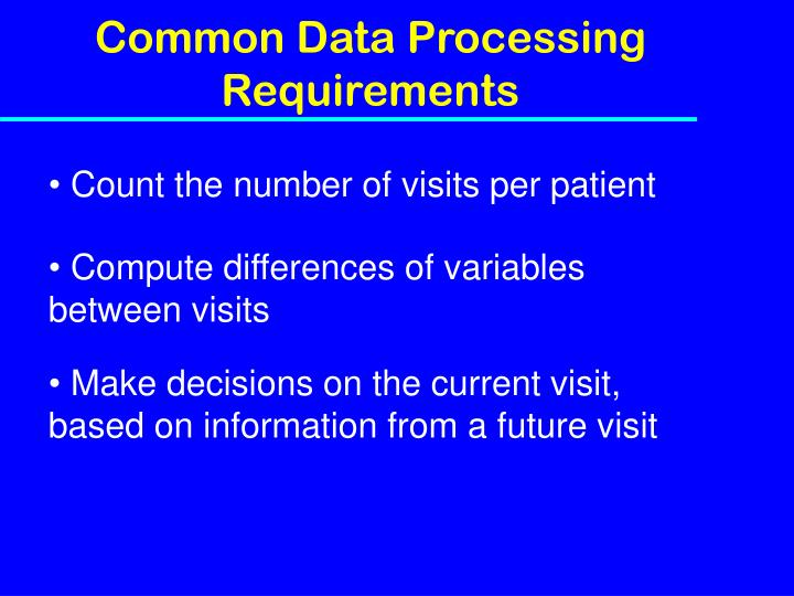 Common Data Processing Requirements