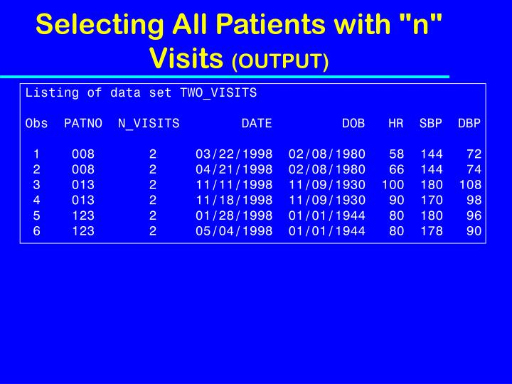 "Selecting All Patients with ""n"" Visits"