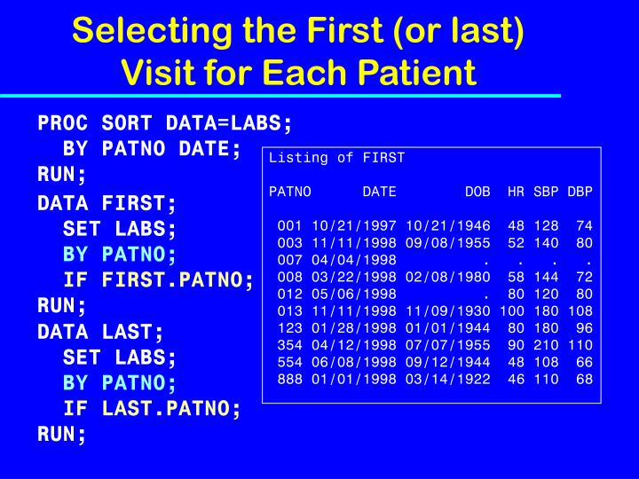 Selecting the First (or last) Visit for Each Patient