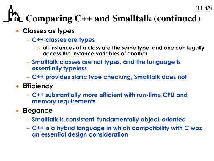 Comparing C++ and Smalltalk (continued)