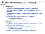data abstraction in c continued